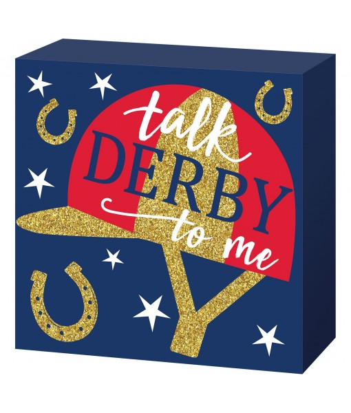 Talk Derby to Me Standing Sign - 1 pc